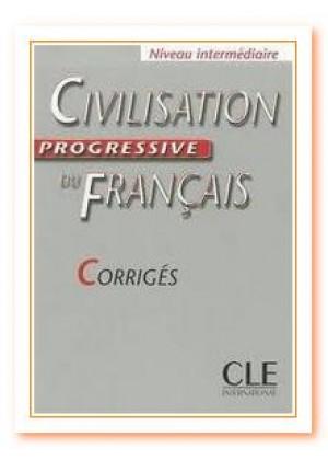 CIVILISATION PROGRESSIVE DU FRANCAIS INTERMEDIAIRE CORRIGES