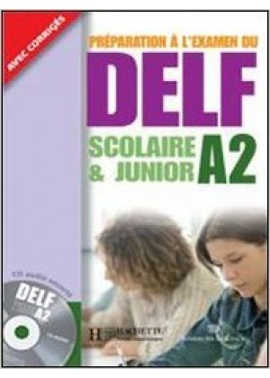 DELF A2 SCOLAIRE & JUNIOR+CD+CORRIGES