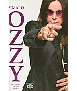 ΕΙΜΑΙ Ο OZZY