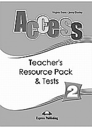 ACCESS 2: TEACHER'S RESOURCE PACK AND TESTS