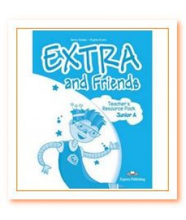 EXTRA AND FRIENDS A TEACHERS RESOURCE PACK