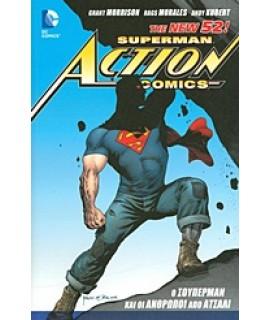 SUPERMAN - ACTION COMICS: Ο ΣΟΥΠΕΡΜΑΝ ΚΑΙ ΟΙ ΑΝΘΡΩ
