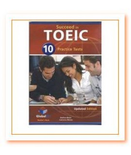 SUCCEED IN TOEIC 10 PRACTICE TESTS TEACHERS