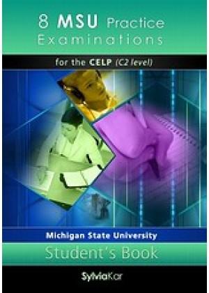 8 MSU PRACTICE EXAMINATIONS FOR THE CELP C2 LEVEL