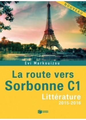 LA ROUTE VERS SORBONNE C1 - LITTERATURE 2015-2016