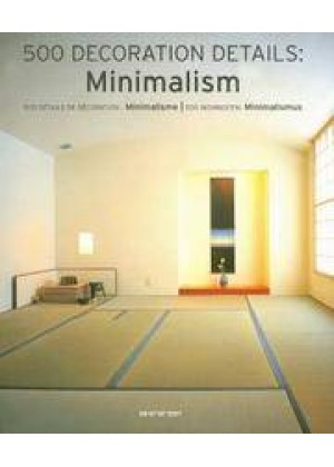 500 DECORATION DETAILS: MINIMALISM