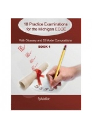 10 PRACTICE EXAMINATIONS FOR THE MICHIGAN ECCE BOOΚ 1