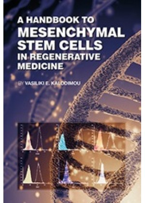 A HANDBOOK TO MESENCHYMAL STEM CELLS IN REGENERATIVE MEDICINE