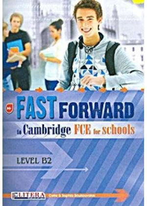 FAST FORWARD TO CAMBRIDGE FCE FOR SCHOOLS