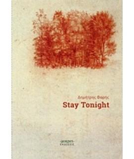 STAY TONIGHT