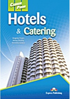 CAREER PATHS: HOTELS & CATERING: STUDENT'S BOOK