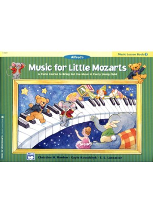 ALFREDS MUSIC FOR LITTLE MOZARTS - LESSON 2
