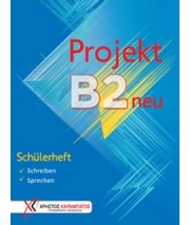 PROJEKT B2 NEU: SCHULERHEFT
