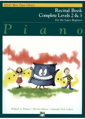 ALFREDS BASIC PIANO LIBRARY - RECITAL BOOK COMPLETE LEVEL 2 & 3