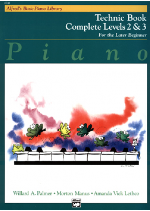 ALFREDS BASIC PIANO LIBRARY - TECHNIC BOOK COMPLETE LEVEL 2 & 3