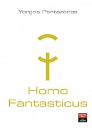 HOMO FANTASTICUS