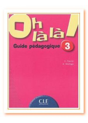 OH LALA 3 GUIDE PEDAGOGIQUE